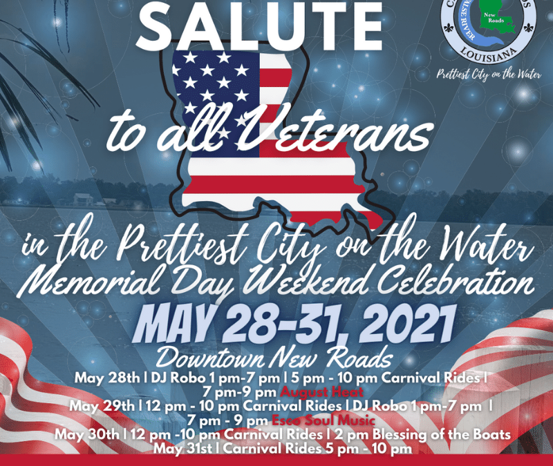 City of New Roads Announce A Salute To All Veterans Memorial Day Celebration