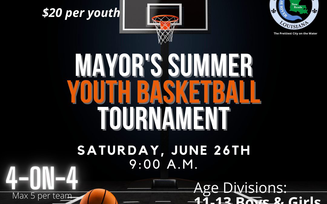 City of New Roads First Mayor's Summer Youth Basketball Tournament